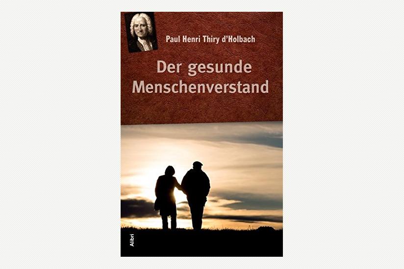 Neuausgabe eines religionskritischen Klassikers der Aufklärung: D ...