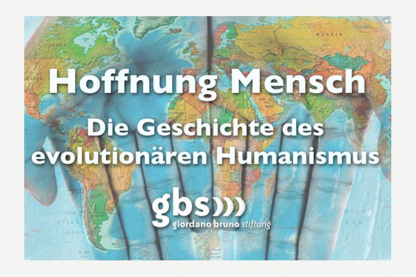 Hoffnung Mensch - Die Geschichte des evolutionären Humanismus