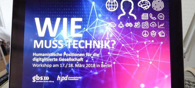 """Wie muss Technik"""" – Workshop in Berlin"""